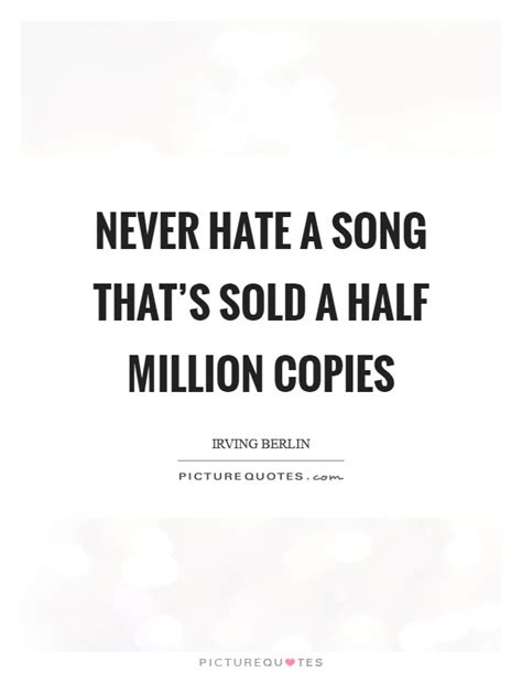 Half A Millionthat Is An Absolutely 2 by Never A Song That S Sold A Half Million Copies