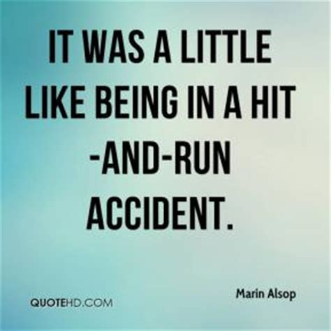 Hit And Run Quotes
