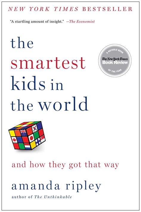 what is the smartest in the world the smartest in the world book by amanda ripley official publisher page