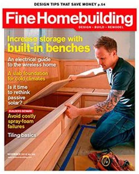 finehomebuilding com subscription prices com fine homebuilding magazine