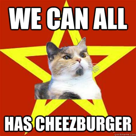 I Can Has Cheezburger Meme - we can all has cheezburger cat meme cat planet cat planet