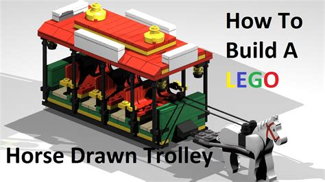 how to build a custom house how to build a lego horse drawn trolley custom moc