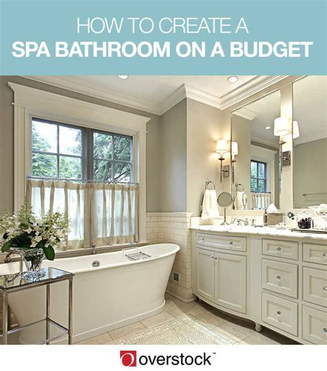 spa bathrooms on a budget how to create a spa bathroom on a budget overstock com