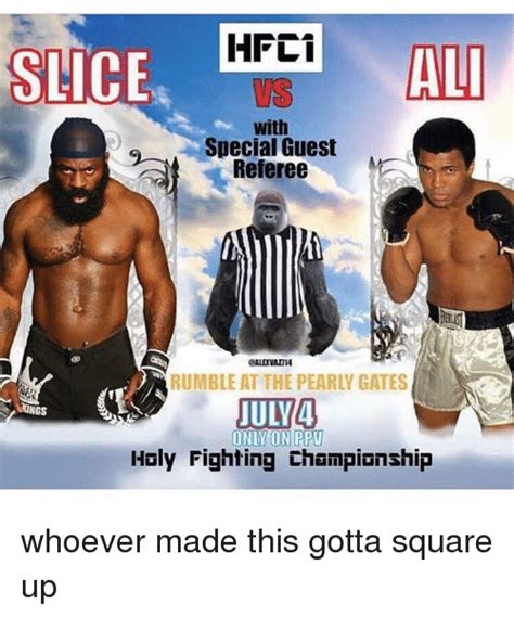 Kimbo Slice Meme - slice hfci ali special guest referee rumble at the pearly