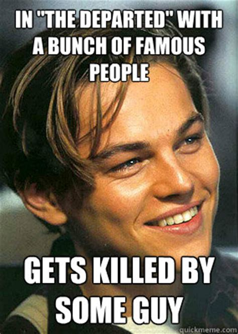 Famous Meme - in quot the departed quot with a bunch of famous people gets