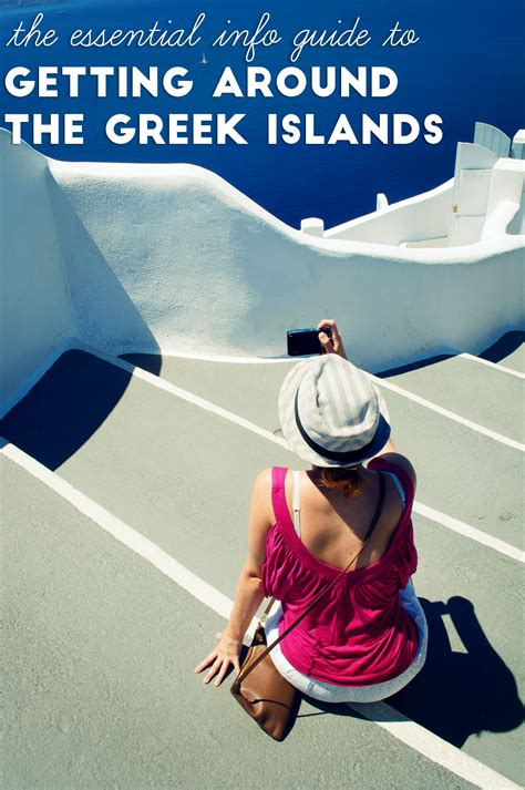 getting laid on the greek islands the essential info guide to getting around the greek islands