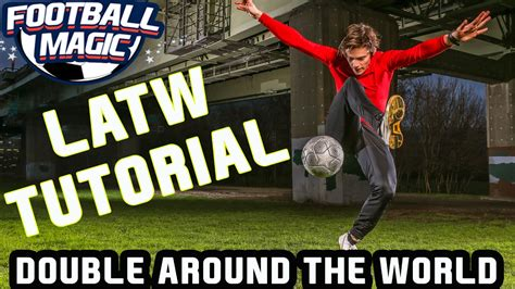 skill football freestyle tutorial learn paul pogba s crazy double around the world skill