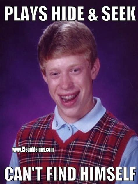 Best Bad Luck Brian Memes - bad luck brian clean memes the best the most online