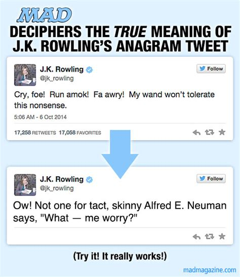 How To Find S Tweets Mad Deciphers The True Meaning Of J K Rowling S Anagram Tweet Mad Magazine