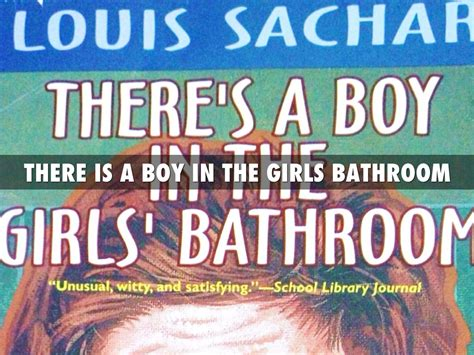 There Is A Boy In The Bathroom 28 Images There S A Boy There Is A Boy In The Bathroom