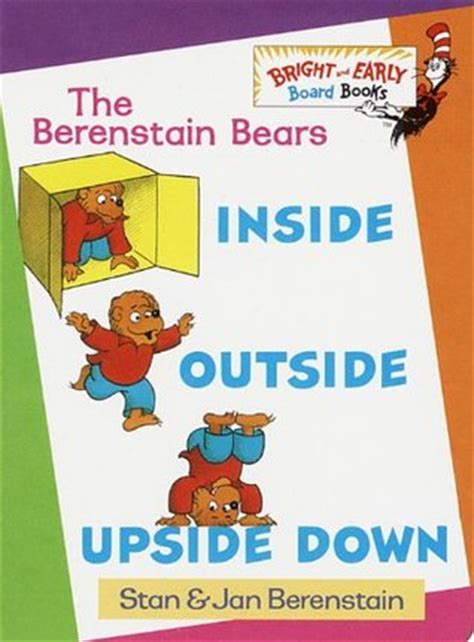 inside outside books inside outside berenstain bears bright and