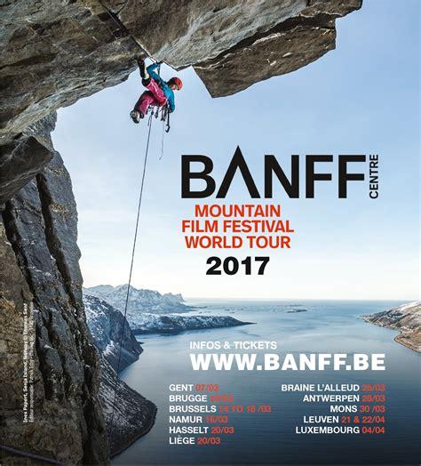 film 2017 mountain heb jij tickets gewonnen voor banff mountain film festival