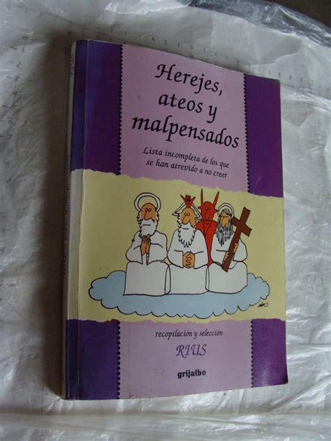 libro herejes libro herejes ateos y malpensados rius a 241 o 2002 181 120 00 en mercado libre