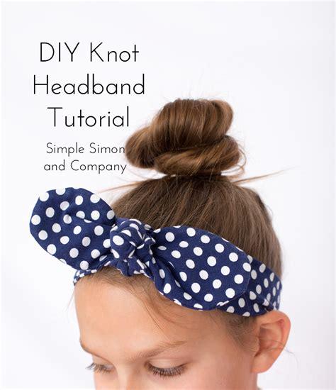 tutorial html simple diy knot headband tutorial simple simon and company