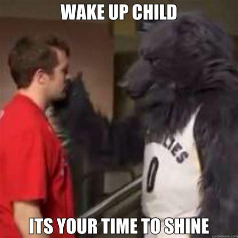 Wake Up Meme - wake up memes quickmeme