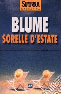 Judy Blume Si Gembrot sorelle d estate sorelle d estate libro blume 2001 unilibro