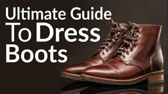ultimate guide to buying s dress boots different