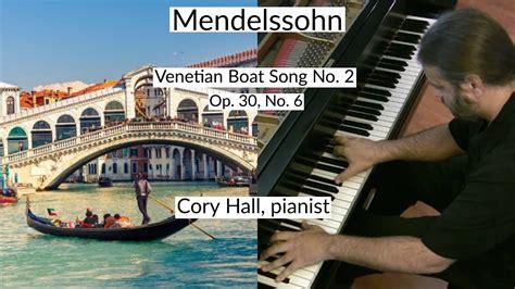 venetian boat song mendelssohn venetian boat song no 2 op 30 no 6