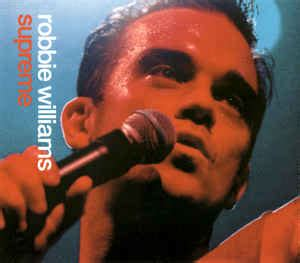 robbie williams supreme robbie williams supreme cd at discogs