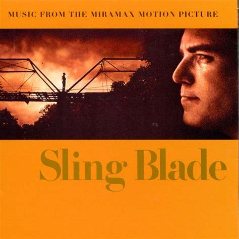 soundtrek film kirun dan adul sling blade daniel lanois songs reviews credits