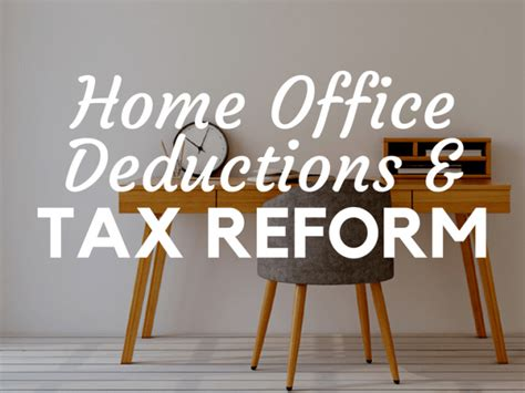 Mba Tax Deduction by Tax Reform 2018 And The Home Office Deduction Explained