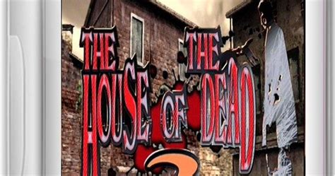 the house of the dead 2 full version the house of the dead 2 game free download full version