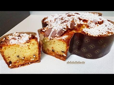 torta colomba ricetta veloce torta colomba pasquale ricetta semplice e veloce
