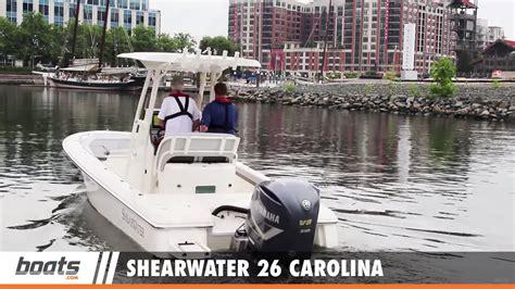 shearwater boats youtube shearwater 26 carolina first look video youtube