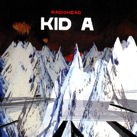 radiohead best album radiohead kid a 100 best albums of the 2000s