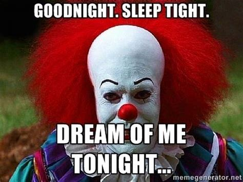 Scary Goodnight Meme - 161 best night pics images on pinterest demotivational