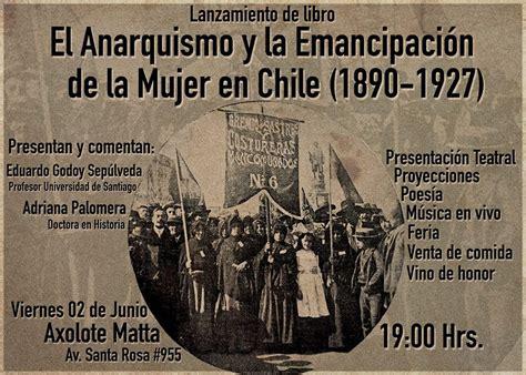 libro un aller simple french 97 santiago lanzamiento de el anarquismo y la emancipaci 243 n de la mujer en chile 1890 1927 2