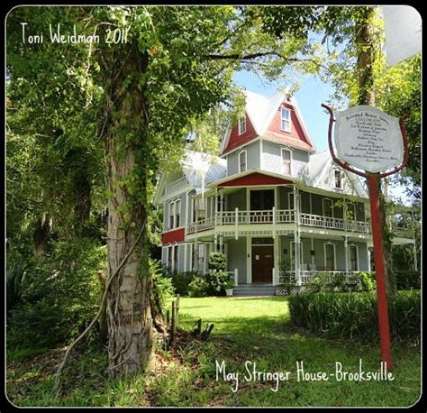 Haunted House The May Stringer House Brooksville Toni Weidman Trinity Fl