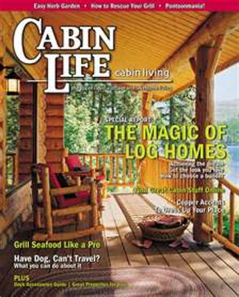 the magic of log homes cabin magazine lakeplace