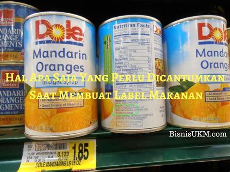 hal    perlu dicantumkan  membuat label makanan