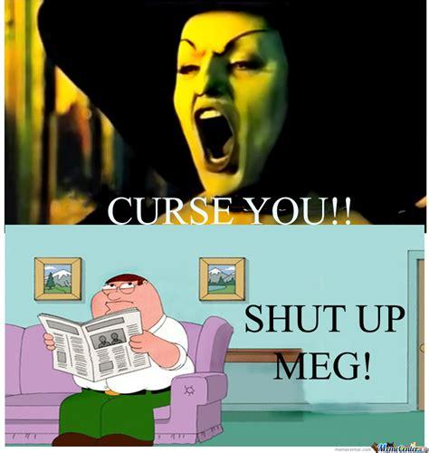 shut up meme shut up meg by livenletlive meme center