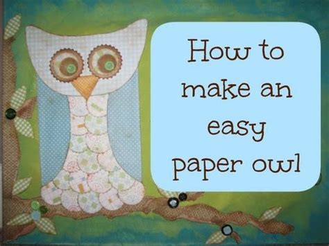 How To Make A Paper Owl - easy to make paper owl