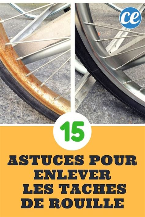 Produit Pour Enlever La Rouille by 15 Astuces Simples Et Efficaces Pour Enlever La Rouille