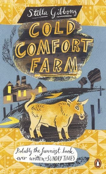 Cold Comfort Farm What Was In The Woodshed by I Saw Something In The Woodshed By Stella Gibbons