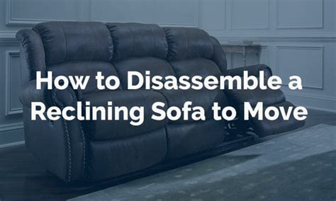 how to disassemble recliner sofa disassemble sofa conceptstructuresllc com