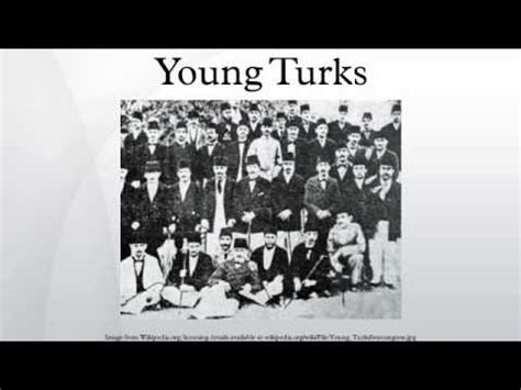 young turks ottoman empire young turks youtube