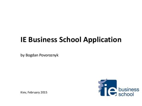 Ie Mba Application by Question G Ie Business School Application