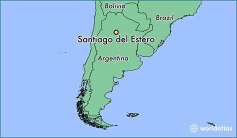 santiago estero argentina where is santiago estero argentina santiago