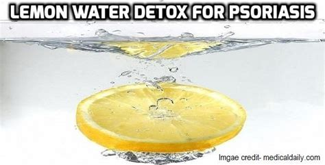 Psoriasis Detox Diet by Best 25 Lemon Water Detox Ideas On Lemon