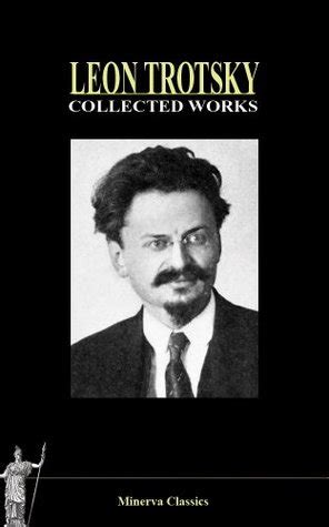 collected works  leon trotsky  leon trotsky