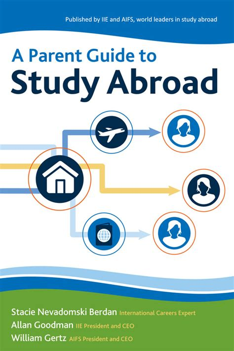 the parent s guide to a parent guide to study abroad