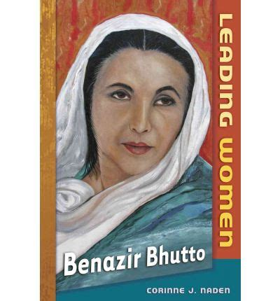 biography book of benazir bhutto benazir bhutto corinne j naden 9780761449522