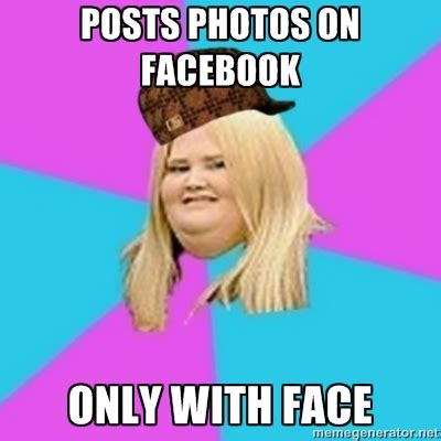 Fat Girl Meme - fat girls on facebook scumbag fat girl know your meme
