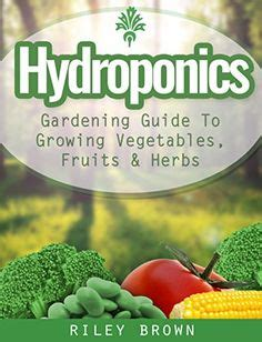 gardening hydroponics learn the amazing of growing fruits books aquaponics hydroponics on hydroponics