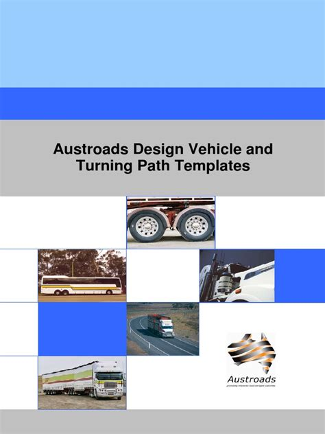 design vehicles and turning path template guide austroads design vehicle and turning path templates