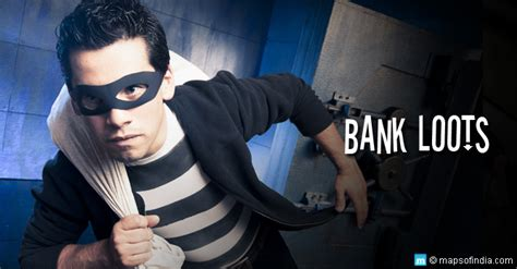 best bank robbery bank robberies in india cover story of top 6